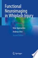 Functional Neuroimaging in Whiplash Injury