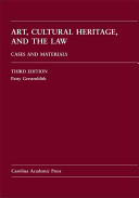 Art, Cultural Heritage, and the Law