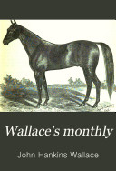 Wallace s Monthly