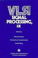 VLSI Signal Processing, IX