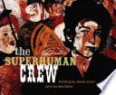 The Superhuman Crew