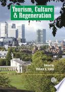 Tourism  Culture and Regeneration