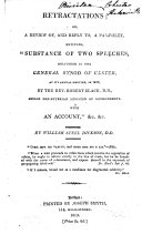 Retractations  Or  A Review Of  and Reply To  a Pamphlet  Entitled   Substance of Two Speeches