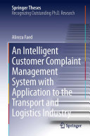 Pdf An Intelligent Customer Complaint Management System with Application to the Transport and Logistics Industry