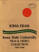 Iowa Films  1984 1986