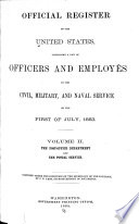Register of Officers and Agents, Civil, Military, and Naval, in the Service of the United States, on the ...