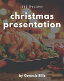 365 Christmas Presentation Recipes