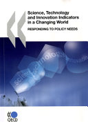 Science  Technology and Innovation Indicators in a Changing World
