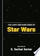 The Light and Dark Sides of Star Wars