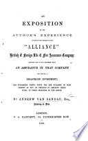 An exposition of the author s Experience as one of the assured in the  Alliance  British and Foreign Life and Fire Assurance Company Book