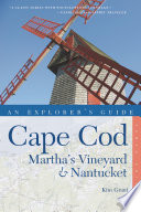 Explorer s Guide Cape Cod  Martha s Vineyard   Nantucket  Tenth