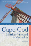 Explorer s Guide Cape Cod  Martha s Vineyard   Nantucket  Tenth