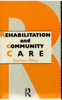 Rehabilitation and Community Care