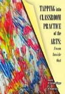 Tapping Into Classroom Practice of the Arts