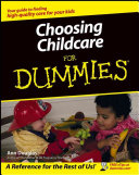 Choosing Childcare For Dummies Book PDF
