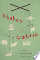 Mothers In Academia Book PDF