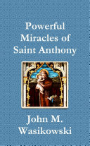 Powerful Miracles of Saint Anthony