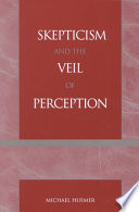Skepticism and the Veil of Perception Book
