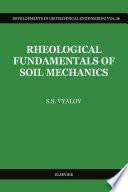 Rheological Fundamentals of Soil Mechanics
