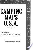 Camping Maps U. S. A.