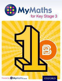MyMaths: for Key Stage 3: Student Book 1B