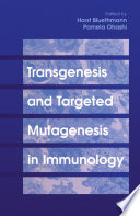 Transgenesis and Targeted Mutagenesis in Immunology