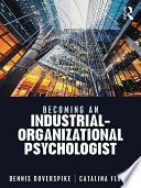 Becoming an Industrial Organizational Psychologist