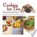Cooking for Two  Your Dog   You