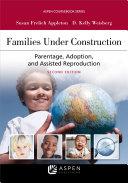 Families Under Construction