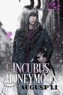 Incubus Honeymoon