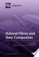 Natural Fibres and their Composites