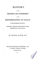 History of the Progress and Suppression of the Reformation in Italy in the Sixteenth Century