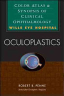 Oculoplastics  Color Atlas   Synopsis of Clinical Ophthalmology  Wills Eye Hospital Series