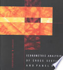 """Econometric Analysis of Cross Section and Panel Data"" by Jeffrey M. Wooldridge"