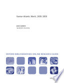 Iberian Atlantic World 1600 1800 Oxford Bibliographies Online Research Guide