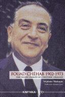 Pdf Fouad Chéhab (1902-1973). Une figure oubliée de l'histoire libanaise Telecharger