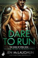 Dare To Run: The Sons of Steel Row 1 Pdf/ePub eBook