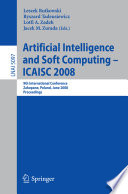 Artificial Intelligence and Soft Computing     ICAISC 2008