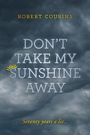 Don't Take My Sunshine Away