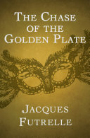 The Chase of the Golden Plate [Pdf/ePub] eBook