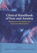 Clinical Handbook of Fear and Anxiety Book