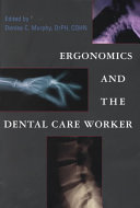 Ergonomics and the Dental Care Worker