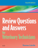 Review Questions and Answers for Veterinary Technicians - REVISED REPRINT