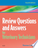 """Review Questions and Answers for Veterinary Technicians REVISED REPRINT E-Book"" by Thomas P. Colville"