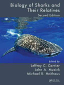 Biology of Sharks and Their Relatives, Second Edition