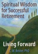 Spiritual Wisdom for Successful Retirement