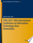ITNG 2021 18th International Conference on Information Technology New Generations Book