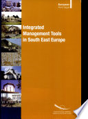 Integrated Management Tools in the Heritage of South East Europe