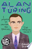 A Life Story: Alan Turing