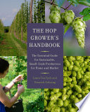 The Hop Grower s Handbook